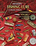 Modern Fishing Lure Collectibles, Vol. 5: Identification & Value Guide