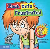 img - for Zach Gets Frustrated (Zach Rules Series) book / textbook / text book