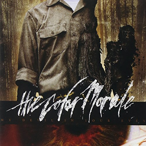My Devil In Your Eyes by The Color Morale (2011-03-08)