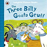 Irene Yates The Three Billy Goats Gruff: Ladybird First Favourite Tales