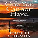 The One You Cannot Have | Preeti Shenoy