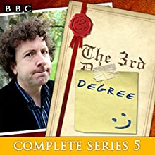 The 3rd Degree: Complete Series 5: Six episodes of the BBC Radio 4 comedy panel game  by David Tyler Narrated by Steve Punt