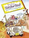 Next Stop--Zanzibar Road! (0547688520) by Daly, Niki