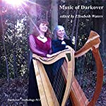 Music of Darkover: Darkover Anthology, Volume 13 | Elisabeth Waters,Leslie Fish,Margaret Davis,India Edghill,Rosemary Edghill,Mercedes Lackey,Vera Nazarian,Raul S. Reyes,Michael Spence