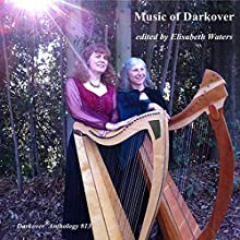 Music of Darkover: Darkover Anthology, Volume 13 Audiobook by Elisabeth Waters, Leslie Fish, Margaret Davis, India Edghill, Rosemary Edghill, Mercedes Lackey, Vera Nazarian, Raul S. Reyes, Michael Spence Narrated by Margaret David, Kristoph Klover
