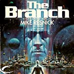 The Branch | Mike Resnick