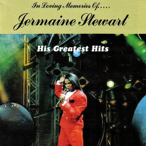 In Loving Memories of Jermaine Stewart His Greatest Hits