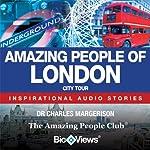 Amazing People of London: Inspirational Stories | Charles Margerison,Frances Corcoran (general editor),Lisa Moffatt (editor),James Rix (editor)