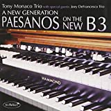 A New Generation Paesanos on the New B3