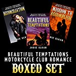 Beautiful Temptations [Motorcycle Club Romance Boxed Set] | Jodie Sloan