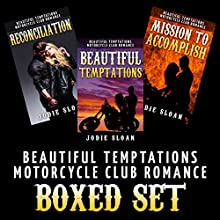 Beautiful Temptations [Motorcycle Club Romance Boxed Set] (       UNABRIDGED) by Jodie Sloan Narrated by Charm