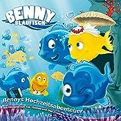 Bennys Hochzeitsabenteuer (Benny Blaufisch 4) | Olaf Franke, Tim Thomas