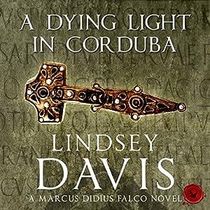 A Dying Light in Corduba Hörbuch