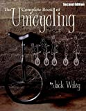The Complete Book of Unicycling