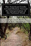 img - for The American Credo: A Contribution Toward the Interpretation of the National Mind book / textbook / text book