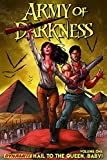 img - for Army of Darkness Volume 1: Hail To The Queen, Baby! book / textbook / text book