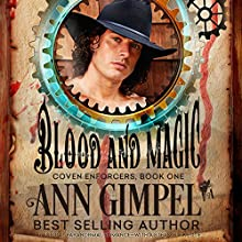Blood and Magic: Coven Enforcers, Book 1 Audiobook by Ann Gimpel Narrated by Hollie Jackson