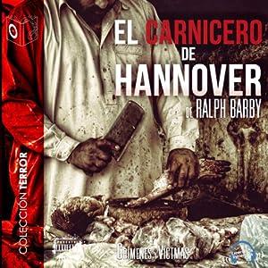 El Carnicero de Hannover [The Butcher of Hannover] Audiobook