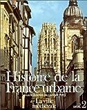 echange, troc André Chédeville, Jacques Rossiaud - Histoire de la France urbaine, tome 2 : La Ville médiévale