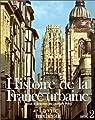 Histoire de la France urbaine, tome 2 : La Ville m�di�vale par Ch�deville