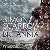 Britannia: Cato and Macro/Eagle Series, Book 14 | Simon Scarrow