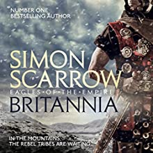 Britannia: Cato and Macro/Eagle Series, Book 14 Audiobook by Simon Scarrow Narrated by Jonathan Keeble