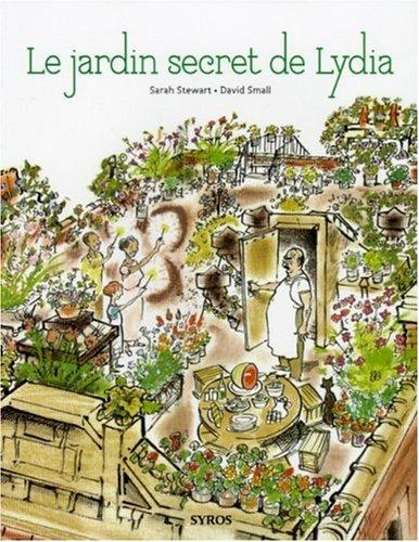 Livre pr nom lydia le jardin secret de lydia for Le jardin secret livre
