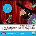 Der Räuber Hotzenplotz (Live-Hörspiel) Hörspiel von Otfried Preußler Gesprochen von: Wolfram Koch, Daniel Rothaug, Kathrin Ackermann