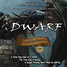 Dwarf: Great War Chronicles, Book 1 Audiobook by Michael G Benningfield Narrated by Ian Fisher