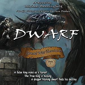 Dwarf: Great War Chronicles, Book 1 Hörbuch von Michael G Benningfield Gesprochen von: Ian Fisher