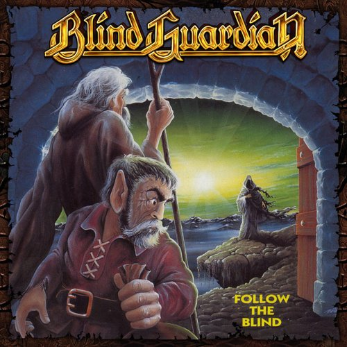 Blind Guardian - Follow The Blind - Remastered - Zortam Music