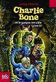 Charlie Bone, III:Charlie Bone et le garçon invisible