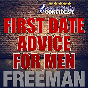 First Date Tips for Men Audiobook