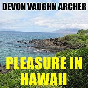 Pleasure in Hawaii Audiobook