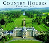 Country Houses from the Air (1857999525) by Tinniswood, Adrian