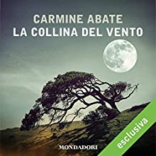 La collina del vento Audiobook by Carmine Abate Narrated by Massimo De Lorenzo