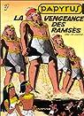 Papyrus, tome 7 : La vengeance des Rams�s par Gieter