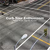 Curb Your Enthusiasm - Music from the TV Seriesby Original TV Soundtrack