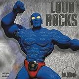 Various Loud Rocks