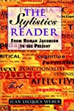 The Stylistics Reader: From Roman Jakobson to the Present (Hodder Arnold Publication)