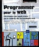 echange, troc Philippe COZETTE - Programmer pour le web [2ième édition] - Développer des applications par la maîtrise des technologies web (Protocoles TCP/I