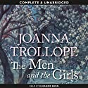 The Men and the Girls (       UNABRIDGED) by Joanna Trollope Narrated by Eleanor Bron