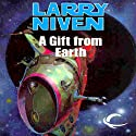 A Gift from Earth (       UNABRIDGED) by Larry Niven Narrated by Andy Caploe