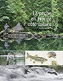 """Afficher """"La pêche en France coté nature"""""""