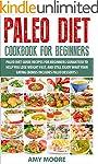 Paleo Diet: Paleo Diet Cookbook - Pal...