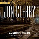Autumn Maze: Scobie Malone, Book 11 (       UNABRIDGED) by Jon Cleary Narrated by Shaun Grindell