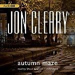Autumn Maze: Scobie Malone, Book 11   Jon Cleary