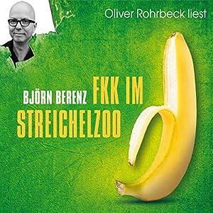 FKK im Streichelzoo Hörbuch