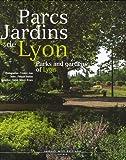 echange, troc Philippe Vouillon, Collectif - Parcs Jardins de Lyon