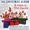 Tribute to Phil Spector: the Christmas Album